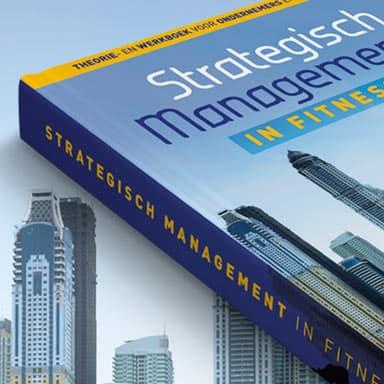 Grafisch ontwerp boek strategisch management in fitnessclubs - Fitbrand